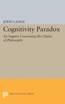 Cognitivity Paradox: An Inquiry Concerning the Claims of Philosophy