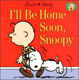 I'll Be Home Soon, Snoopy