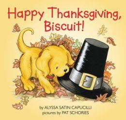 Happy Thanksgiving, Biscuit!