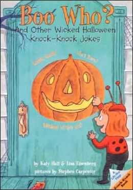 Boo Who?: And Other Wicked Halloween Knock-Knock Jokes (Lift-the-Flap Knock-Knock Book Series)