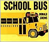 School Bus Board Book