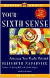 Your Sixth Sense: Activating Your Psychic Potential (2 Cassettes)
