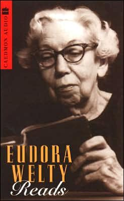 Eudora Welty Reads: Why I Live at the P.O., Powerhouse, Petrified Man, and Other Stories (2 Cassettes)