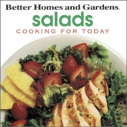 Better Homes and Gardens: Salads