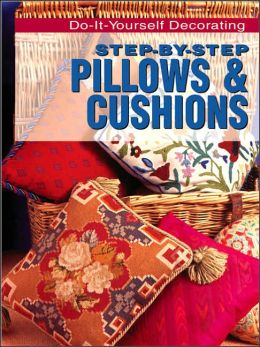 Step-by-Step: Pillows and Cushions