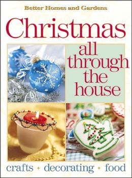 Better Homes and Gardens Christmas All through the House