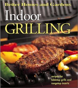 Indoor Grilling Recipes For Tabletop Grills And Rangetop