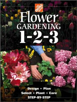 Flower Gardening 1-2-3