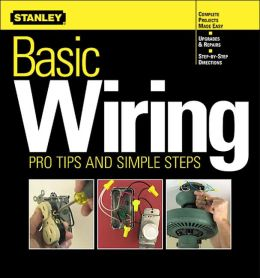 Basic Wiring: Pro Tips and Simple Steps