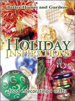 Holiday Inspirations: Food, Decorating, Crafts