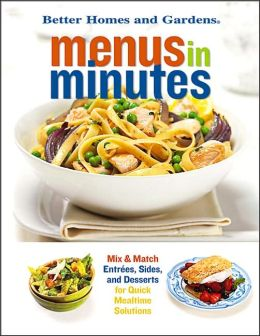 Menus in Minutes: Mix & Match Entrees, Sides, and Desserts for Quick Mealtime Solutions