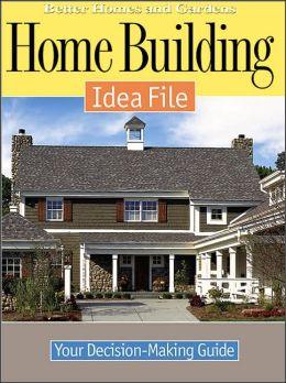 Home Building Idea File
