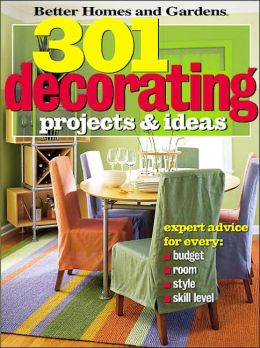 301 decorating projects ideas better homes and gardens