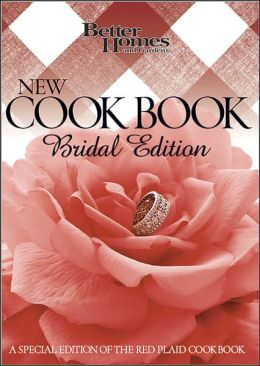 Better Homes and Garden New Cookbook Bridal Edition