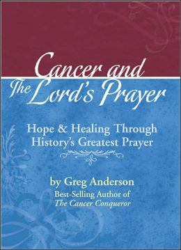 Cancer and the Lord's Prayer