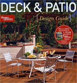 Deck Patio Design Guide Better Homes And Gardens By