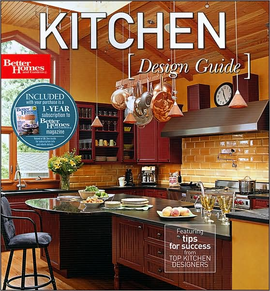 Kitchen Design Guide, Better Homes and Gardens
