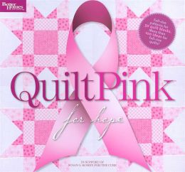 Quilt Pink for Hope (Better Homes and Gardens)