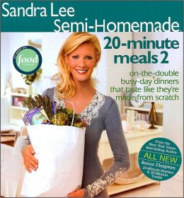 Sandra Lee Semi-Homemade 20-Minute Meals 2