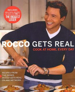 Rocco Gets Real: Cook at Home, Every Day