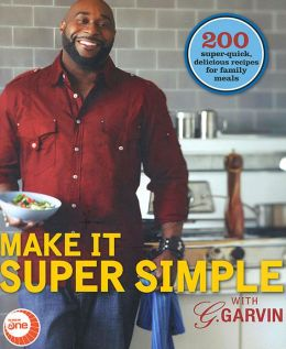 Make it Super Simple with G. Garvin