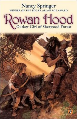 Rowan Hood: Outlaw Girl of Sherwood Forest (Tales of Rowan Hood Series #1)