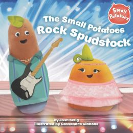 The Small Potatoes Rock Spudstock