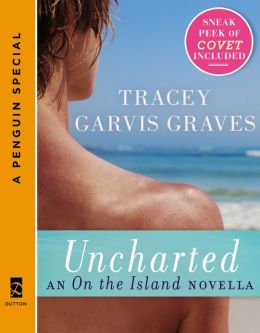 Uncharted: An On the Island Novella: (A Penguin Special from Dutton)