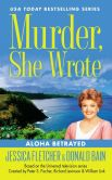 Book Cover Image. Title: Murder, She Wrote:  Aloha Betrayed, Author: Jessica Fletcher