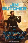 Book Cover Image. Title: The Cinder Spires:  The Aeronaut's Windlass, Author: Jim Butcher