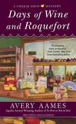 Days of Wine and Roquefort (Cheese Shop Mystery Series #5)