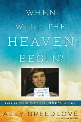 Cuándo comenzará el cielo?: Esta es la historia de Ben Breedlove