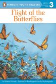 Book Cover Image. Title: Flight of the Butterflies, Author: Roberta Edwards