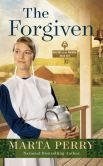 Book Cover Image. Title: The Forgiven:  Keepers of the Promise: Book One, Author: Marta Perry