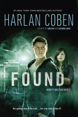 Found (Mickey Bolitar Series #3) by Harlan Coben ...