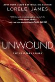 Book Cover Image. Title: Unwound:  The Mastered Series, Author: Lorelei James