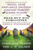 Book Cover Image. Title: Dead But Not Forgotten:  Stories from the World of Sookie Stackhouse, Author: Charlaine Harris