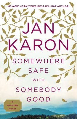 Somewhere Safe with Somebody Good (Mitford Series #10)