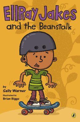 EllRay Jakes and the Beanstalk (EllRay Jakes Series #5)