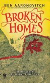 Book Cover Image. Title: Broken Homes (Peter Grant Series #4), Author: Ben Aaronovitch