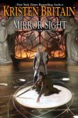 Book Cover Image. Title: Mirror Sight (Green Rider Series #5), Author: Kristen Britain