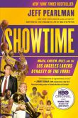 Book Cover Image. Title: Showtime:  Magic, Kareem, Riley, and the Los Angeles Lakers Dynasty ofthe 1980s, Author: Jeff Pearlman
