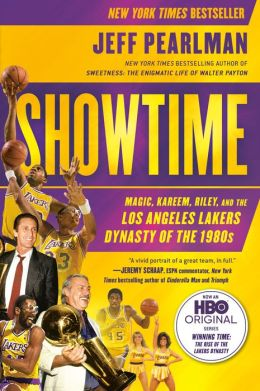 Showtime: Magic, Kareem, Riley, and the Los Angeles Lakers Dynasty ofthe 1980s