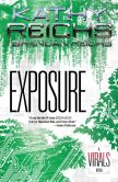 Book Cover Image. Title: Exposure:  A Virals Novel, Author: Kathy Reichs