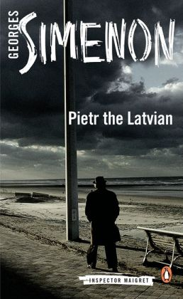 Pietr the Latvian (Maigret Series #1)
