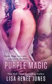 Book Cover Image. Title: Purple Magic, Author: Lisa Renee Jones