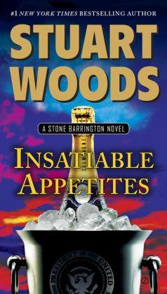Insatiable Appetites (Stone Barrington Series #32)