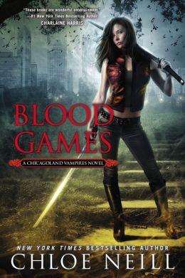 Blood Games (Chicagoland Vampires Series #10)