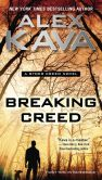 Book Cover Image. Title: Breaking Creed, Author: Alex Kava