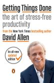Book Cover Image. Title: Getting Things Done:  The Art of Stress-Free Productivity, Author: David Allen